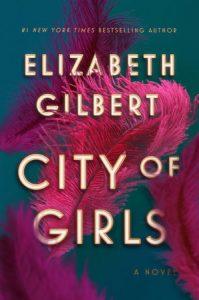 City of Girls Elizabeth Gilbert