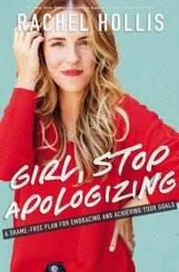 Girl, Stop Apologizing, Hollis, Rachel
