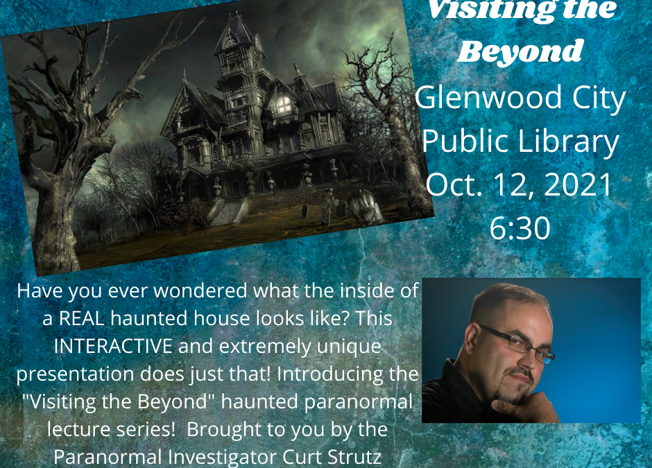 """""""Visiting the Beyond"""" a haunted presentation"""